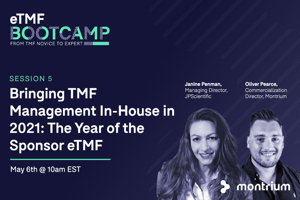 Bringing TMF Management In-House in 2021: The Year of the Sponsor eTMF